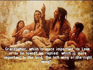 Native Wisdom: What is More Important in Love?